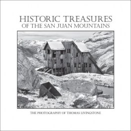 Historic Treasures of the Historic San Juan Mountains1